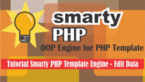 Tutorial Smarty PHP Template Engine - Edit Data